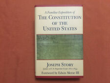 A Familiar Exposition of The Constitution of The United States - Story -1986- Hb