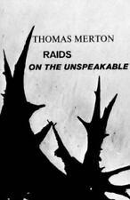 RAIDS ON THE UNSPEAKABLE - THOMAS MERTON (PAPERBACK) NEW