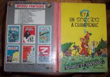 SPIROU ET FANTASIO  IL Y A UN SORCIER A CHAMPAGNAC 1964
