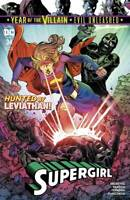 Supergirl #34 YOTV Evil Unleashed Hunted by Leviathan DC Comic 1st Print 2019 NM