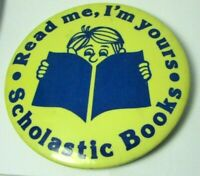 1970s Vintage Pinback Pin Button Read Me I'm Yours SCHOLASTIC BOOKS