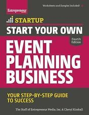 Start Your Own Event Planning Business: Your Step-By-
