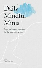 Daily Mindful Minis - New Book Marcus, Erica