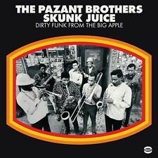 The Pazant Brothers - Skunk Juice: Dirty Funk From The Big Apple (BGPD 303)