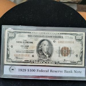 FR. 1890-D Series of 1929 $100 The Federal Reserve Bank of Chicago Ill