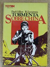 Tormenta sobre China,Paul Gillon.Nueva Frontera