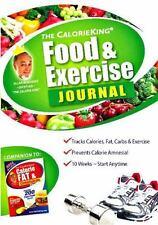 The CalorieKing Food and Exercise Journal by Alan Borushek (2006, Paperback)