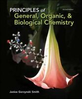 Principles Of General Organic And Biological Chemistry by Smith