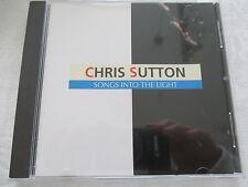 Chris Sutton - Songs into the Light - CD no ifpi