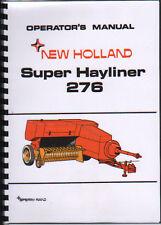 "New Holland ""Super Hayliner 276"" Baler Operator Instruction Manual Book"