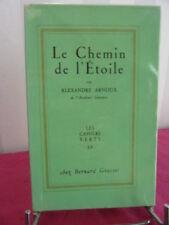 Les Cahiers Verts. Le chemin de l'étoile Alexandre Arnoux EO sur Alpha
