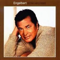 ENGELBERT HUMPERDINCK - AT HIS VERY BEST CD ~ GREATEST HITS OF *NEW*