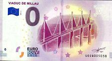BILLET 0 ZERO EURO SOUVENIR TOURISTIQUE VIADUC DE MILLAU 2019-2