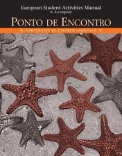 European Student Activities Manual for Ponto de Encontro: Portuguese as a World