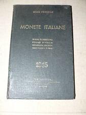 Frisione Gino Monete italiane Catalogo illustrato con descrizioni 1965