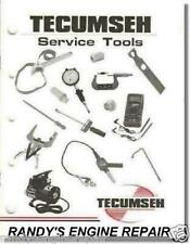 TECUMSEH Service Tool Catalog SMALL ENGINE REPAIR INFO