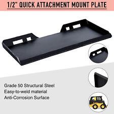 "1/2"" Quick Attachment Mount Plate for Bobcat Kubota Skidsteer Grade 50 Steel"