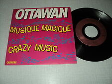 """OTTAWAN 45 TOURS 7"""" FRANCE MUSIQUE MAGIQUE"""