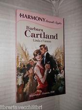 LINDA E L AMORE Barbara Cartland Harlequin Mondadori 2009 harmony saghe romanzo