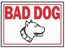 """Bad Dog Property Sign, 10"""" x 14"""" Aluminum, Red Letters on White Background"""