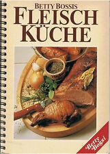 Betty Bossis Fleisch Küche Kalb Rind Schwein Lamm und Wild 1992 auf 159 Seiten