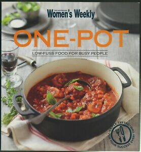 Women's Weekly - ONE-POT LOW-FUSS FOOD COOKBOOK - NEW COND - FREE TRACKED POST