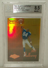 1995 Select Certified Mirror Gold Joey Galloway Graded BGS 8.5 NM-MT+