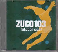 Zuco 103-Futebol Goal Promo cd maxi single
