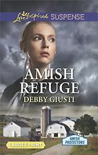 Amish Refuge (Amish Protectors) by Debby Giusti