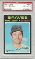 SET BREAK -1971 TOPPS # 663 MARV STAEHLE,  PSA 8 NM-MT, ATLANTA BRAVES,  L@@K !