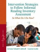Intervention Strategies to Follow Informal Reading Inventory Assessment : So...