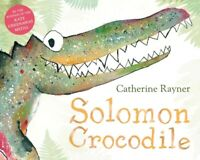 Solomon Crocodile by Catherine Rayner (Paperback, 2012) Cheap Book Free Post