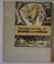 Visual Pictorial Social Studies The Tragic Journey of Burke and Wills homeschool