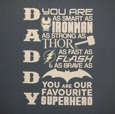 FATHER'S DAY - DADDY IS OUR FAVORITE SUPERHERO - Men's size M - Graphic T-Shirt