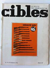 CIBLES n°76 du 02/1976; Pistolet contre révolver/ Duel Nocturne/ 9 para français