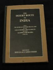 The Desert Route to India by Douglas Carruthers - 1996 - Hardcover