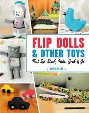 Flip Dolls & Other Toys That Zip, Stick, Hide (Orig. Price: $19.95) NEW!