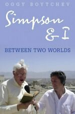 Simpson & I: Between Two Worlds,Oggy Boytchev