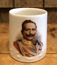 Original Wwi Kaiser Wilhelm Emperor King German Patriotic Ceramic Cup Mug