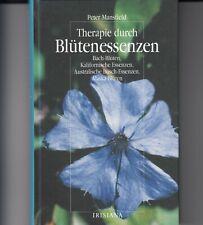 Peter Mansfield - Therapie durch Blütenessenzen - Bach-Blüten - 1997