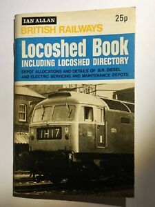 Ian Allan British Railway Locoshed Book Engine Directory 1973 Edition Locomotive