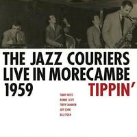 The Jazz Couriers - Live In Morecambe 1959 - Tippin' (NEW CD)
