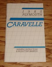 Original 1985 Plymouth Caravelle Owners Operators Manual 85