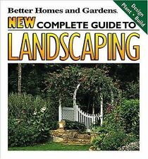 New Complete Guide to Landscaping: Design, Plant, Build (Better Homes-ExLibrary
