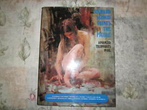 Richard Schmid Paints the Figure SIGNED 1st Edition Oil Painting