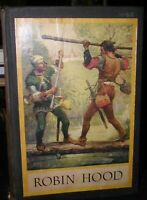 Robin Hood and The Outlaw Band by Louis Rhead~Harper & Brothers, 1912,1st Ed.