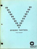 "V Visitor Script - Episode Thirteen  [ 13 ]  - ""The Rescue"" - 1st Draft"
