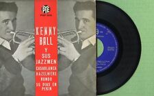 Kenny Ball / Casablanca , Rondo / Pye Pyep 2039 Press. Spain 1963 Ep Vg+