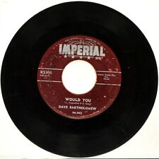 "Dave Bartholomew – ""Would You/Turn Lamps Down Low"" – 1956 – Imperial X5390 – 7"""
