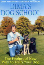 DIMA'S DOG SCHOOL / DIMA YEREMENKO & EMILY RANDOLPH